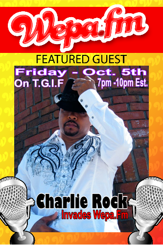 Charlie Rock - Invades Wepa.Fm on T.G.I.F